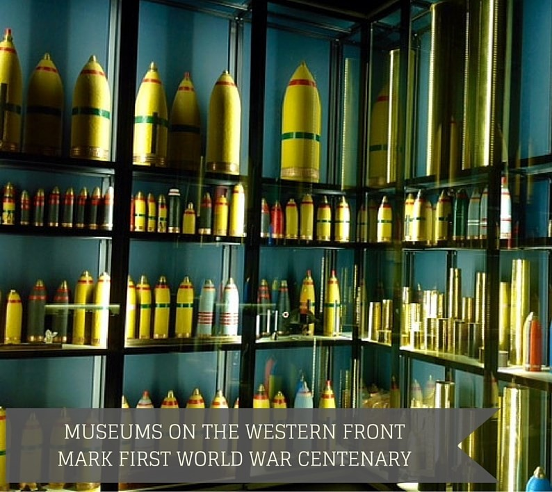 MUSEUMS ON THE WESTERN FRONT MARK FIRST WORLD WAR CENTENARY