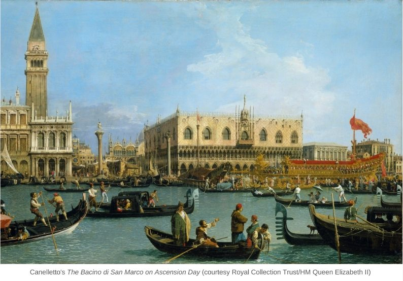 Canelletto's The Bacino di San Marco on Ascension Day (courtesy Royal Collection Trust/HM Queen Elizabeth II)
